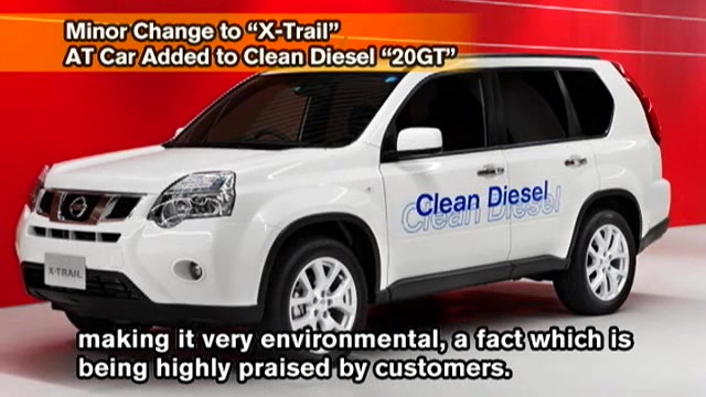 "Minor Change to ""X-Trail"" AT Car Added to Clean Diesel ""20GT"""