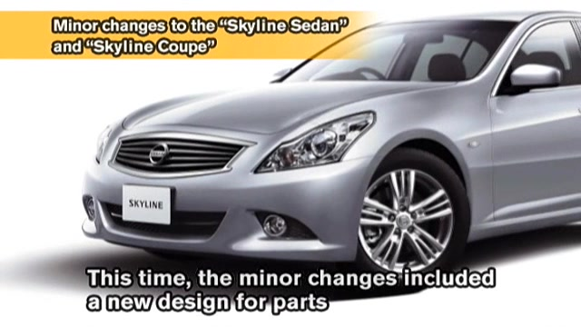 "Minor changes to the ""Skyline Sedan"" and ""Skyline Coupe"""